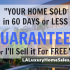 Your Home SOLD in 60 Days or Less – Or Pay Me ZERO Commission